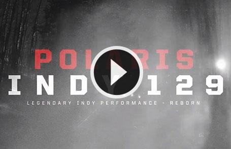 Publicité de la Polaris<sup>®</sup> INDY<sup>®</sup> 129 de 2019